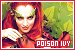 Batman: Dr. Pamela 'Poison Ivy' Isley: